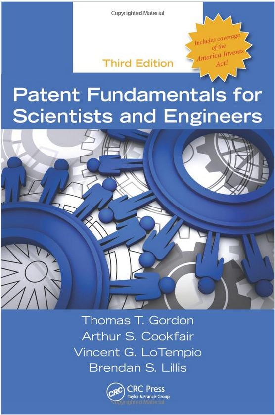 Patent Fundamentals for Scientists and Engineers, Third Edition