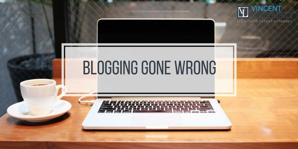 Blogging Gone Wrong